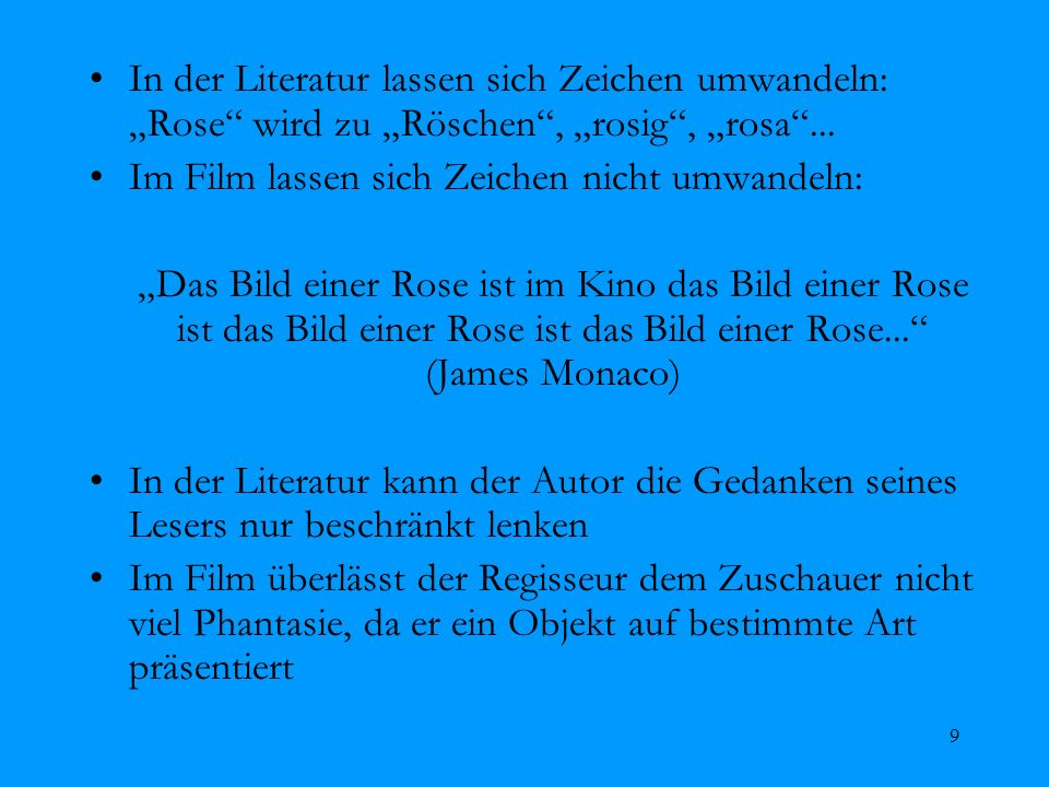 """In der Literatur lassen sich Zeichen umwandeln: """"Rose wird zu """"Röschen , """"rosig , """"rosa ..."""