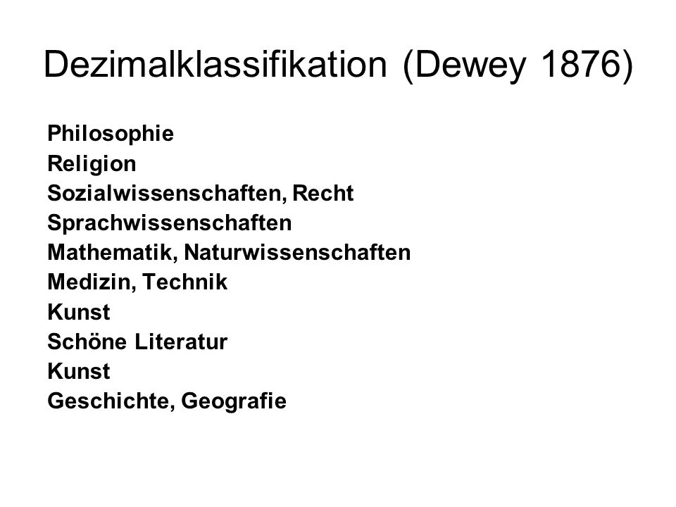 Dezimalklassifikation (Dewey 1876)