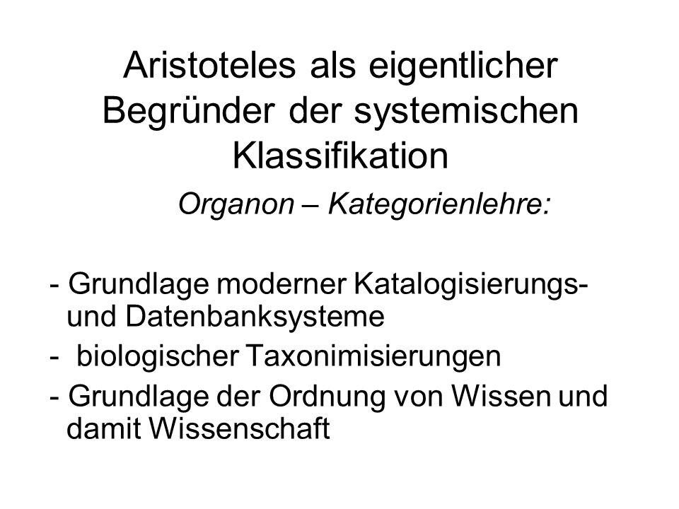 Aristoteles als eigentlicher Begründer der systemischen Klassifikation
