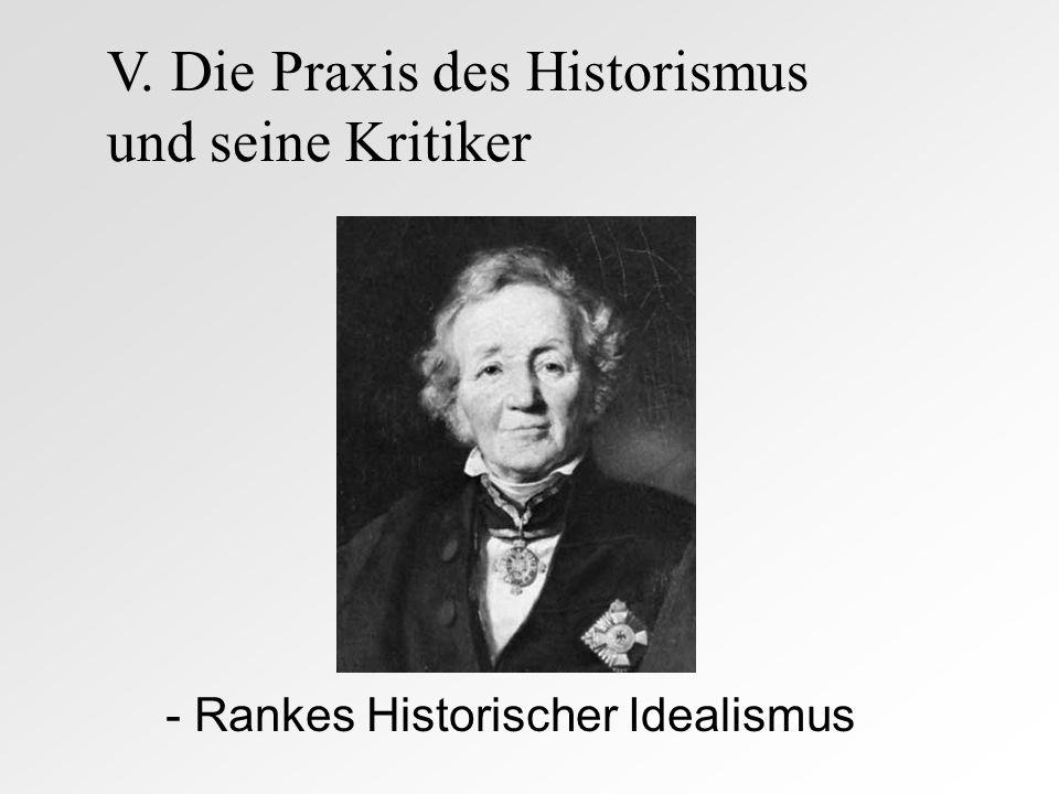 V. Die Praxis des Historismus und seine Kritiker