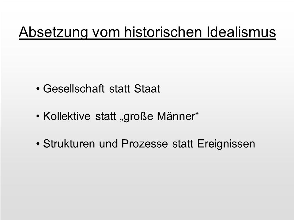 Absetzung vom historischen Idealismus