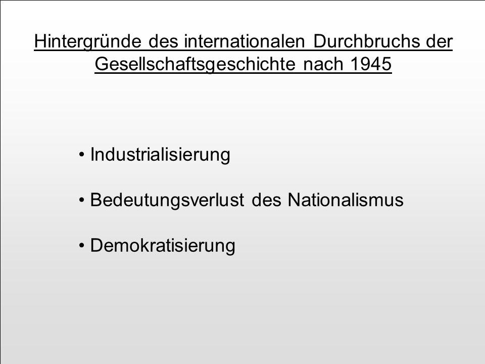 Hintergründe des internationalen Durchbruchs der Gesellschaftsgeschichte nach 1945