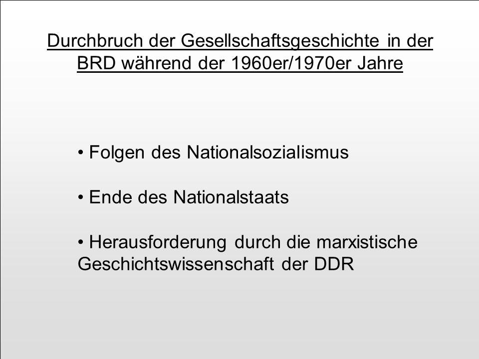 Durchbruch der Gesellschaftsgeschichte in der BRD während der 1960er/1970er Jahre