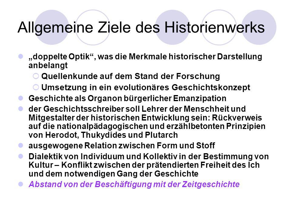 Allgemeine Ziele des Historienwerks