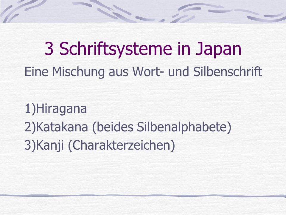 3 Schriftsysteme in Japan