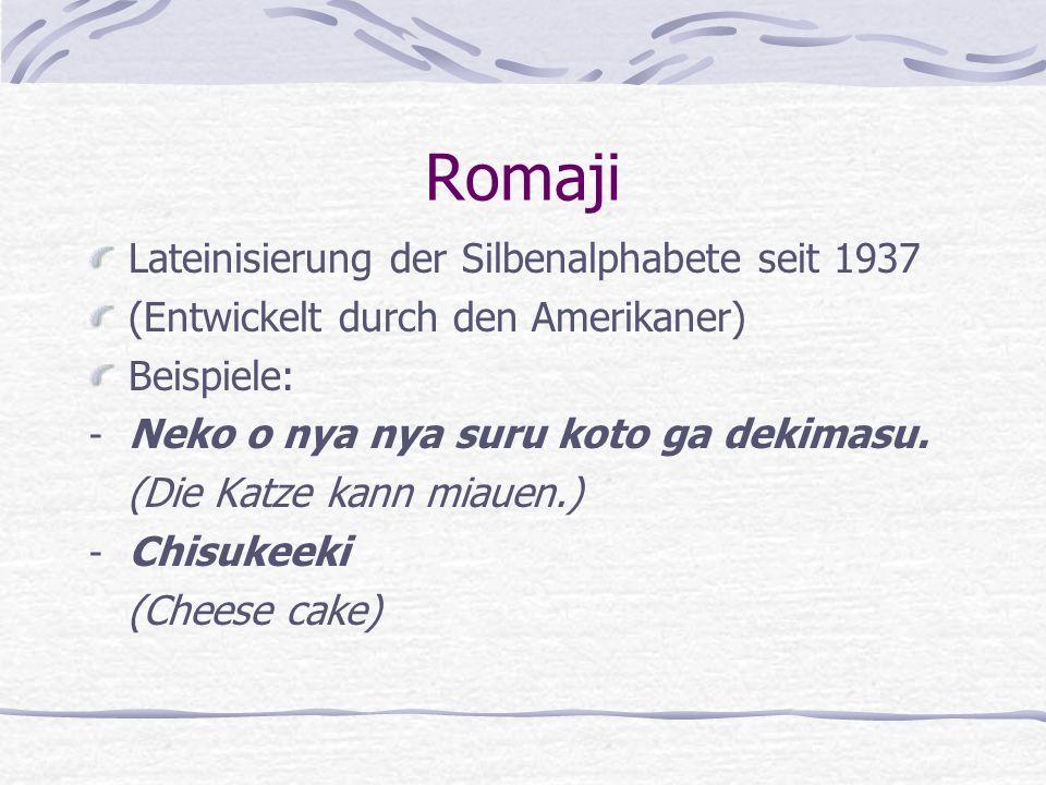 Romaji Lateinisierung der Silbenalphabete seit 1937