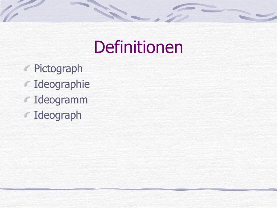 Definitionen Pictograph Ideographie Ideogramm Ideograph