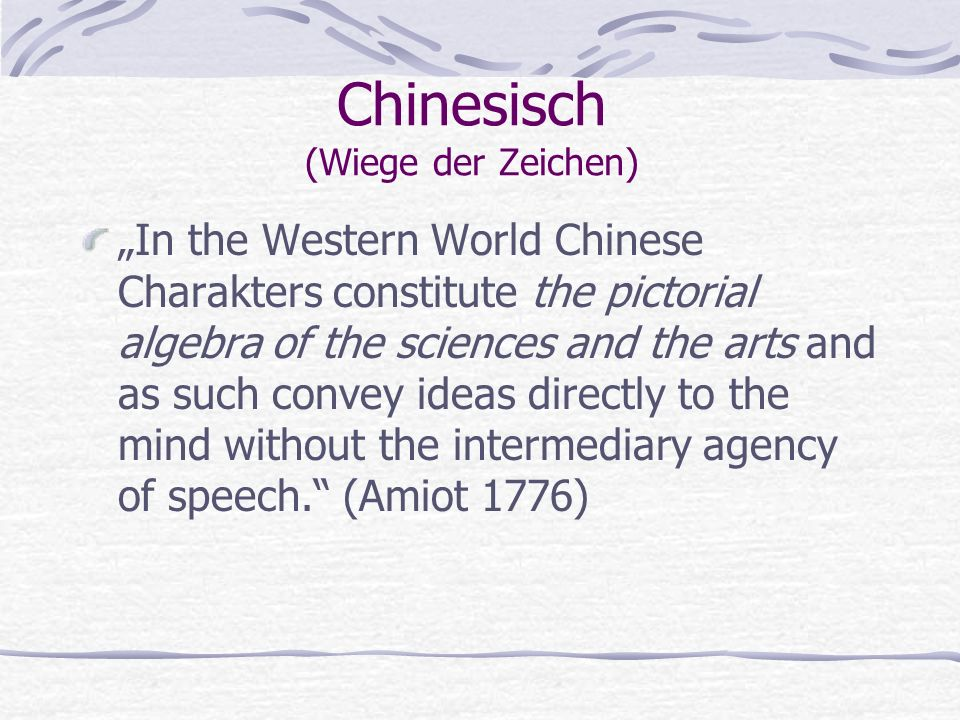 Chinesisch (Wiege der Zeichen)