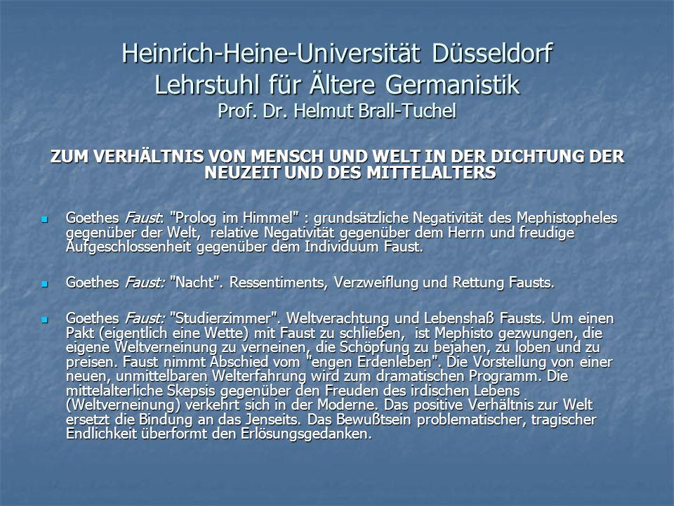 Heinrich-Heine-Universität Düsseldorf Lehrstuhl für Ältere Germanistik Prof. Dr. Helmut Brall-Tuchel