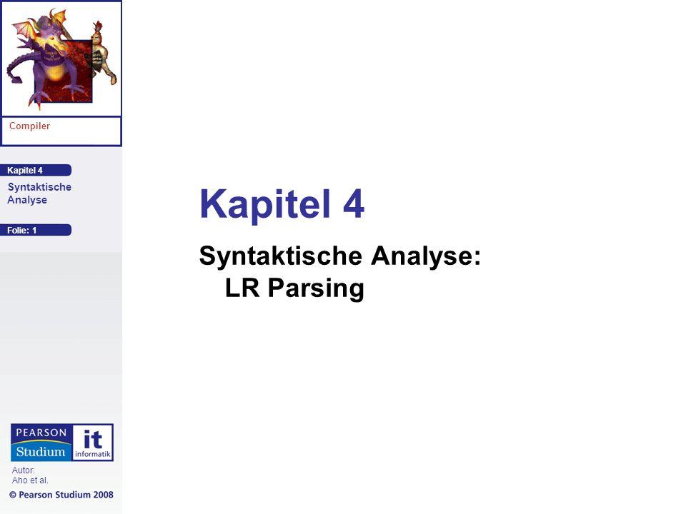 Kapitel 4 Syntaktische Analyse: LR Parsing