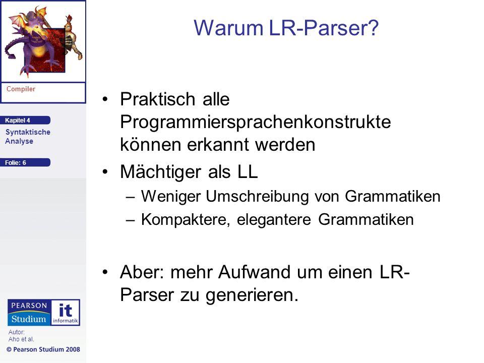 Warum LR-Parser Praktisch alle Programmiersprachenkonstrukte können erkannt werden. Mächtiger als LL.