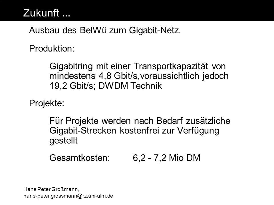 Zukunft ... Ausbau des BelWü zum Gigabit-Netz. Produktion: