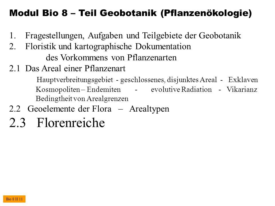 2.3 Florenreiche Modul Bio 8 – Teil Geobotanik (Pflanzenökologie)