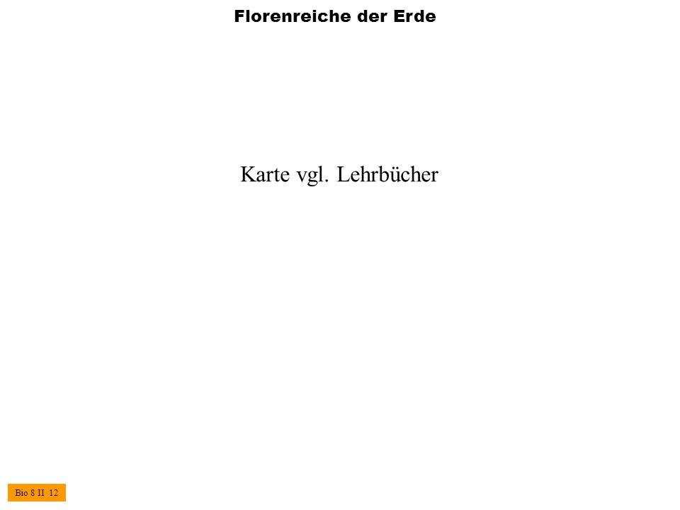Florenreiche der Erde Karte vgl. Lehrbücher Bio 8 II 12