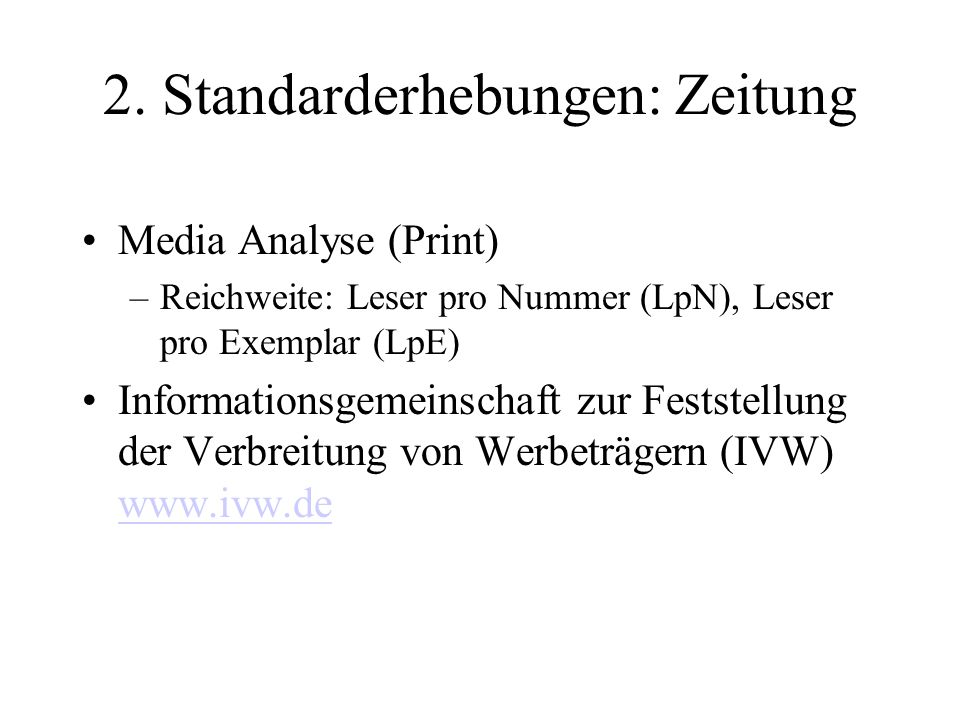 2. Standarderhebungen: Zeitung