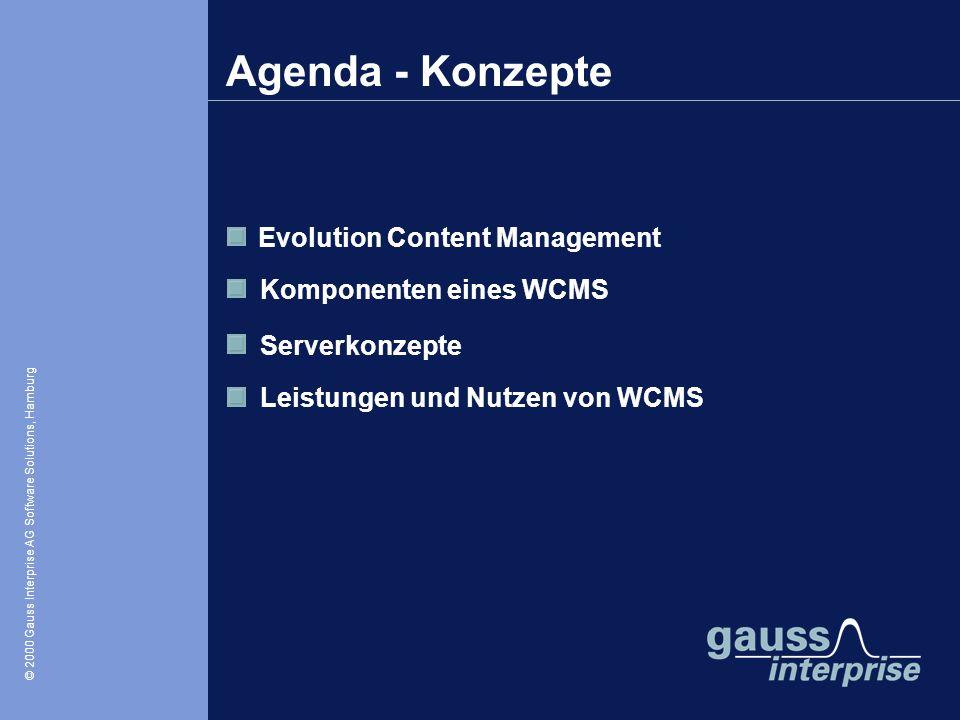 Agenda - Konzepte Evolution Content Management Komponenten eines WCMS