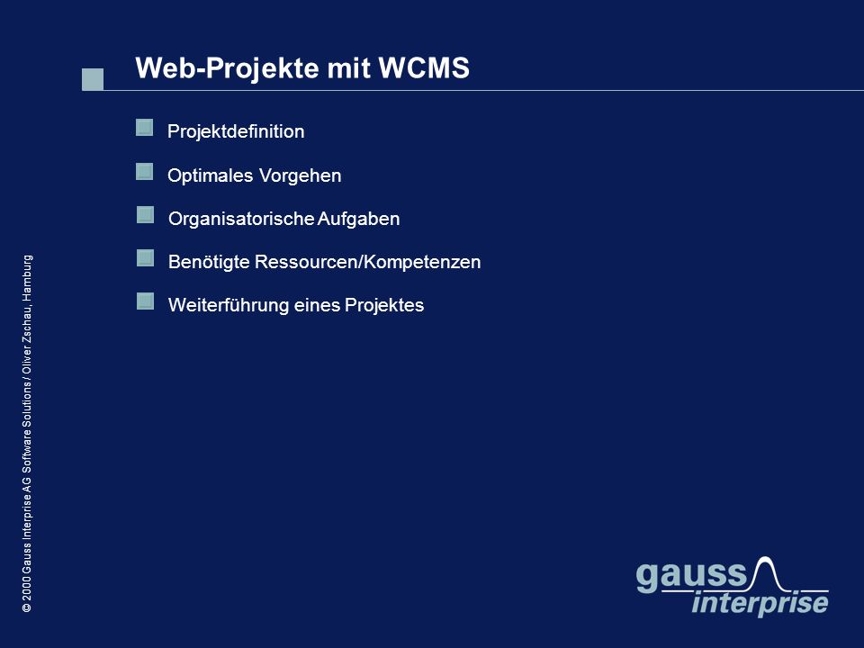 Web-Projekte mit WCMS Projektdefinition Optimales Vorgehen