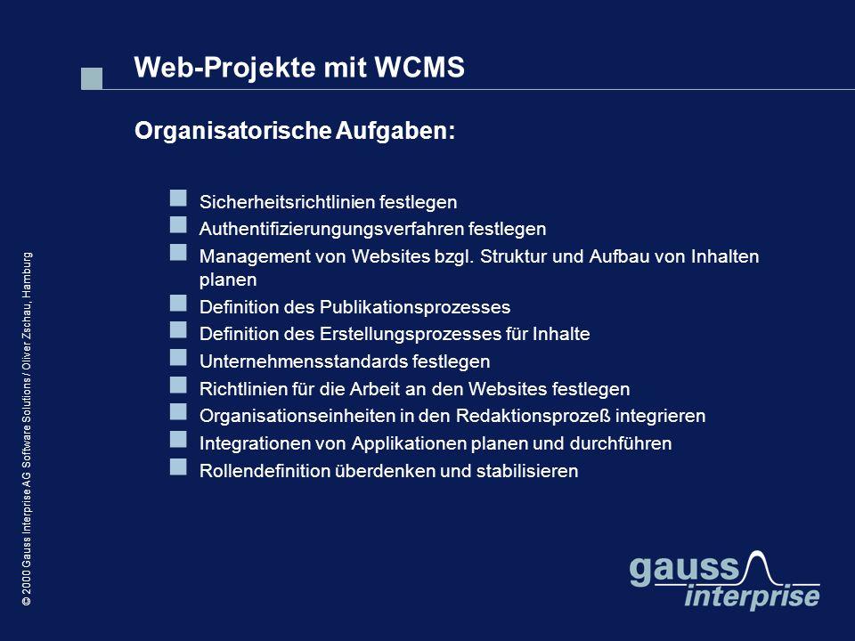 Web-Projekte mit WCMS Organisatorische Aufgaben: