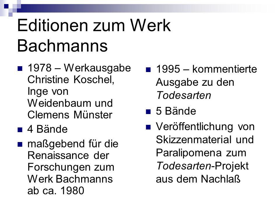 Editionen zum Werk Bachmanns