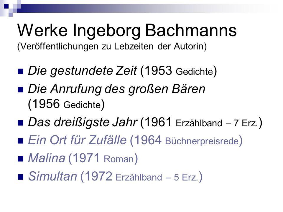 Werke Ingeborg Bachmanns (Veröffentlichungen zu Lebzeiten der Autorin)