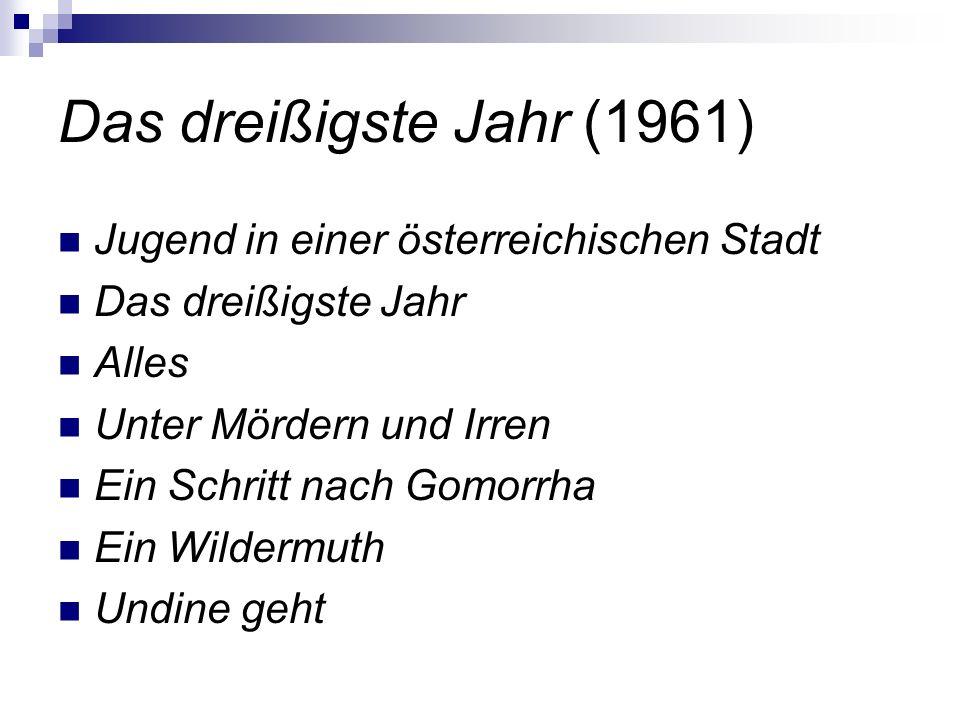 Das dreißigste Jahr (1961) Jugend in einer österreichischen Stadt