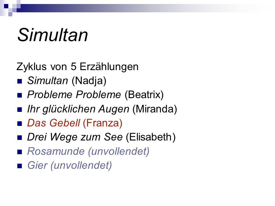 Simultan Zyklus von 5 Erzählungen Simultan (Nadja)