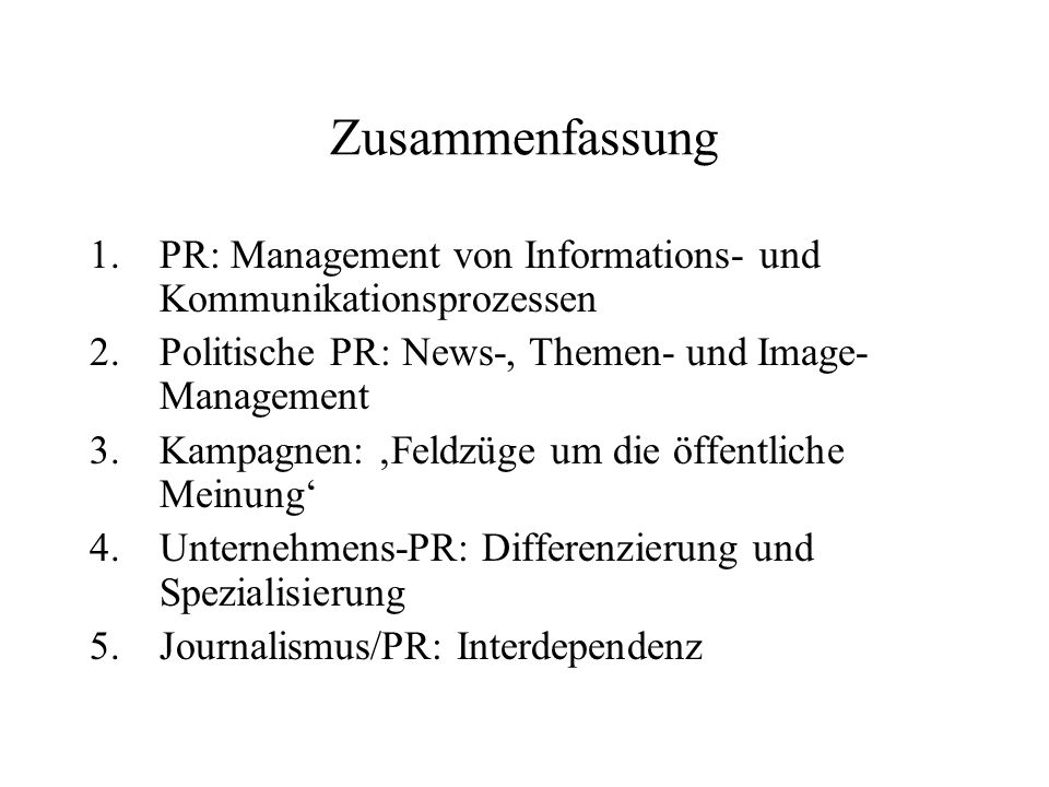 Zusammenfassung PR: Management von Informations- und Kommunikationsprozessen. Politische PR: News-, Themen- und Image-Management.