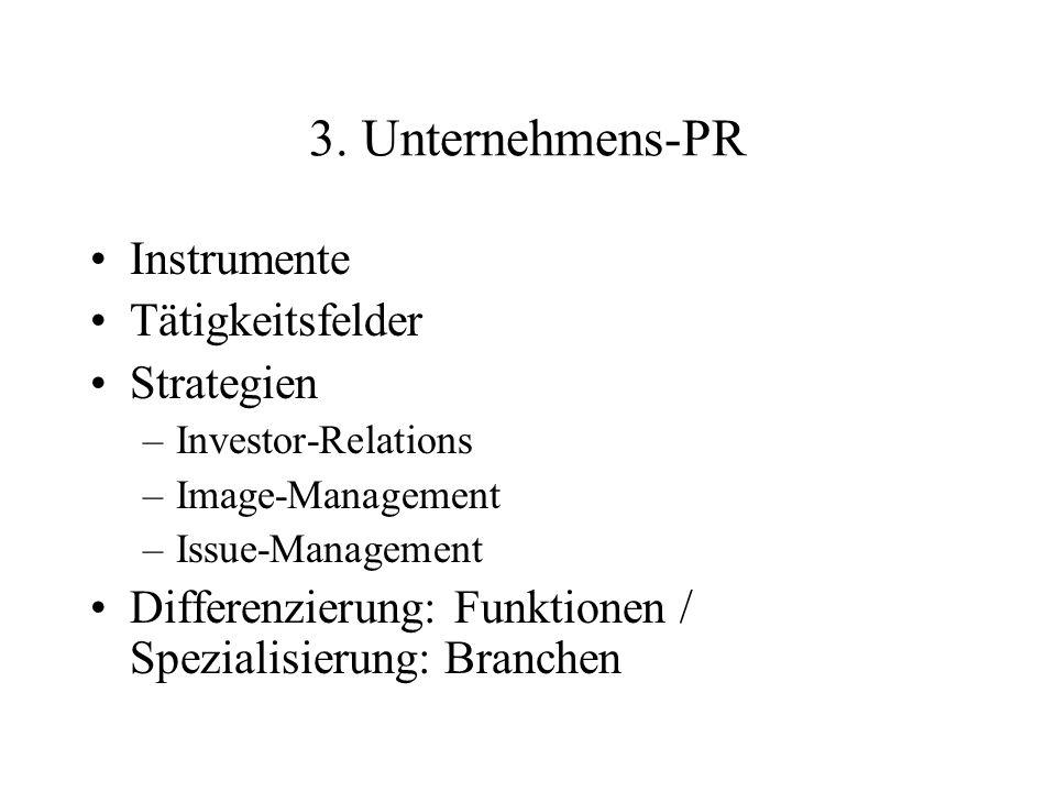 3. Unternehmens-PR Instrumente Tätigkeitsfelder Strategien