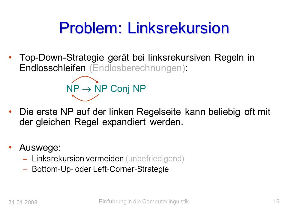 Problem: Linksrekursion
