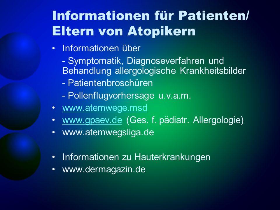 Informationen für Patienten/ Eltern von Atopikern
