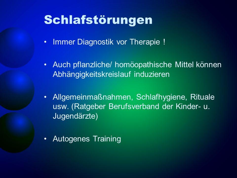 Schlafstörungen Immer Diagnostik vor Therapie !