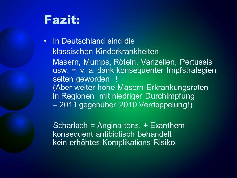 Fazit: In Deutschland sind die klassischen Kinderkrankheiten