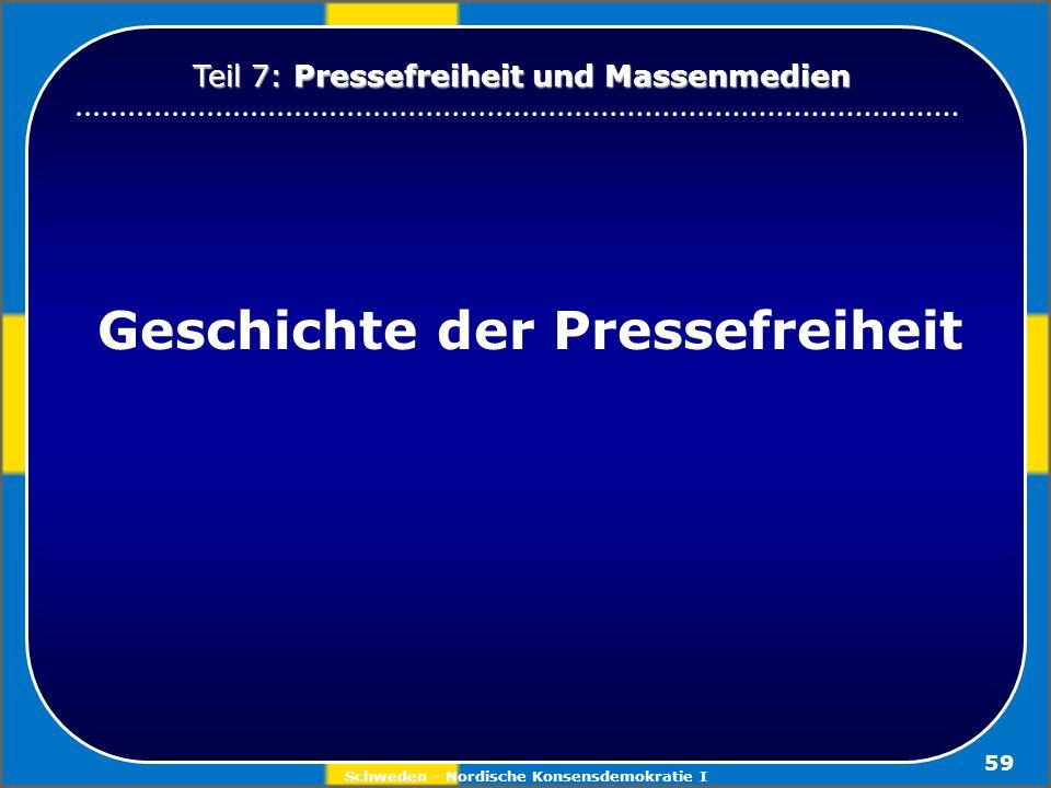 Geschichte der Pressefreiheit Schweden - Nordische Konsensdemokratie I