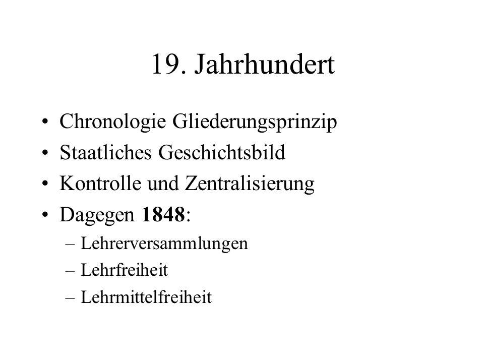 19. Jahrhundert Chronologie Gliederungsprinzip