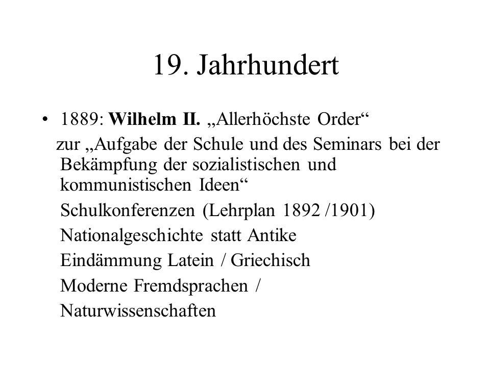 """19. Jahrhundert 1889: Wilhelm II. """"Allerhöchste Order"""
