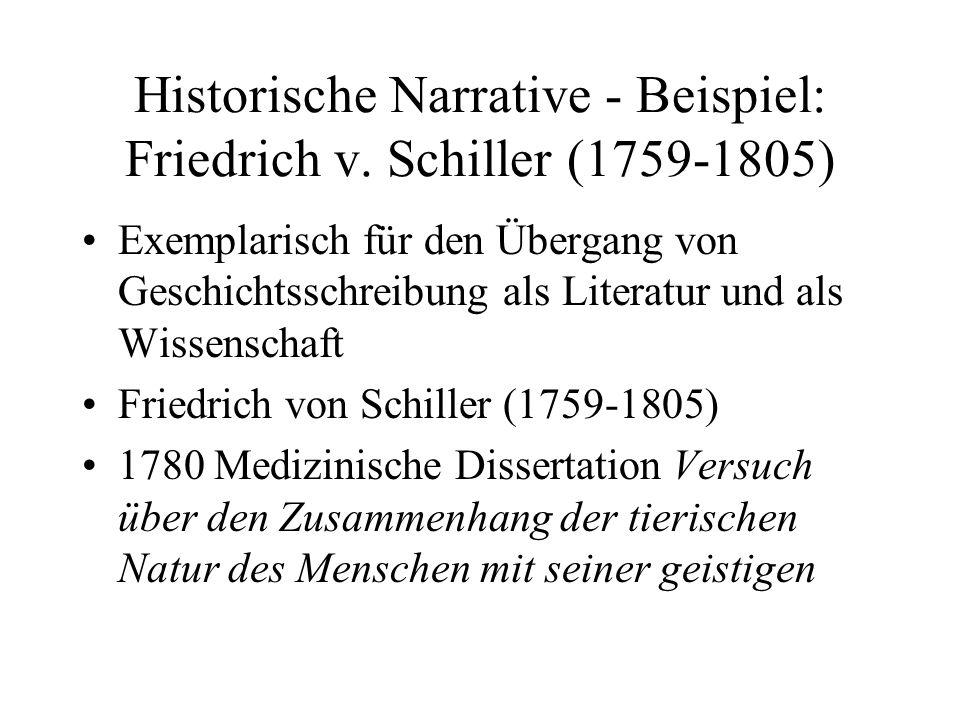 Historische Narrative - Beispiel: Friedrich v. Schiller (1759-1805)