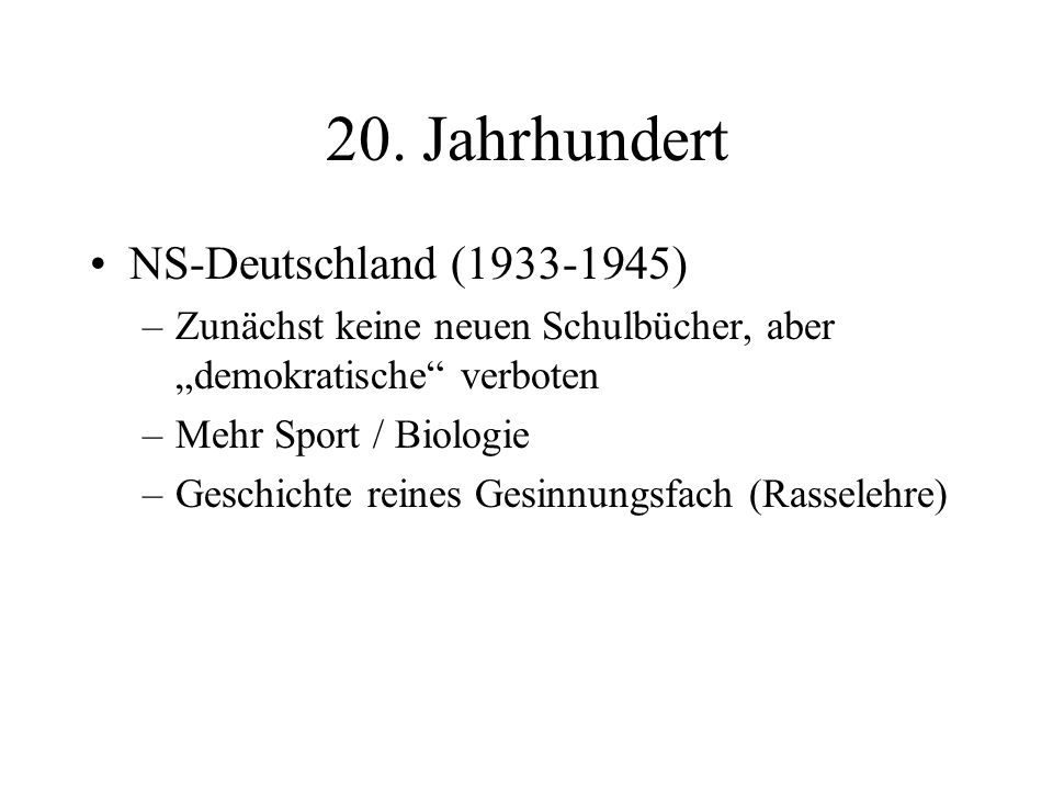 20. Jahrhundert NS-Deutschland (1933-1945)