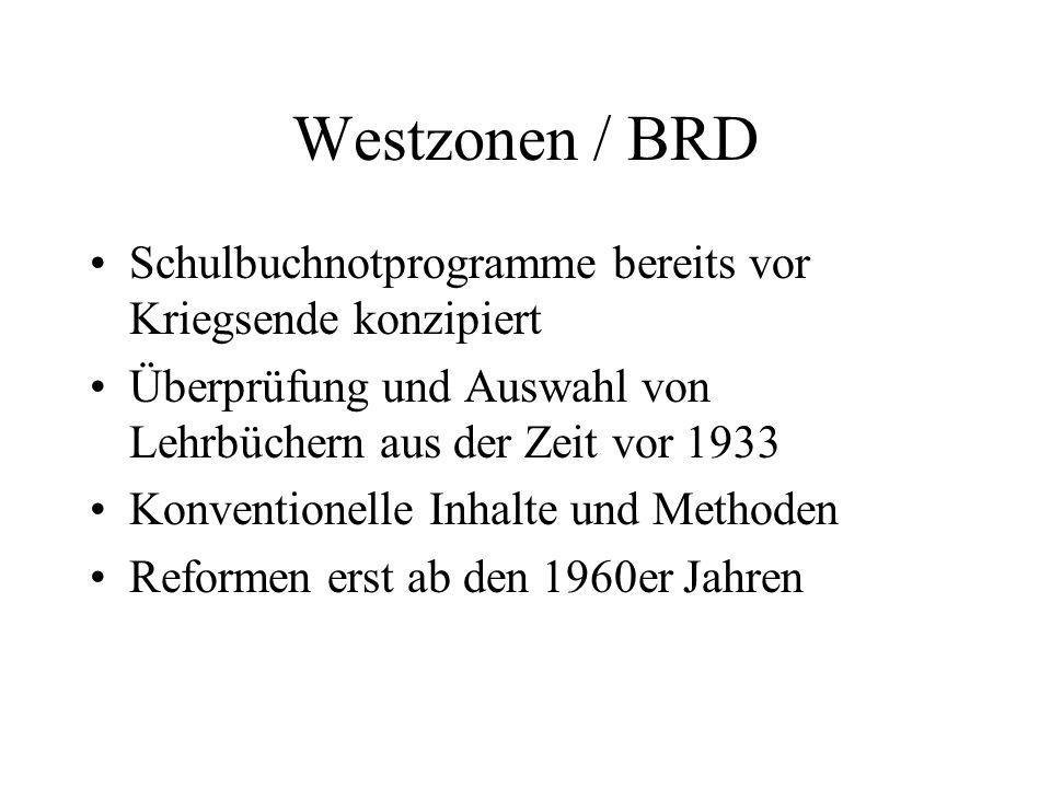Westzonen / BRD Schulbuchnotprogramme bereits vor Kriegsende konzipiert. Überprüfung und Auswahl von Lehrbüchern aus der Zeit vor 1933.