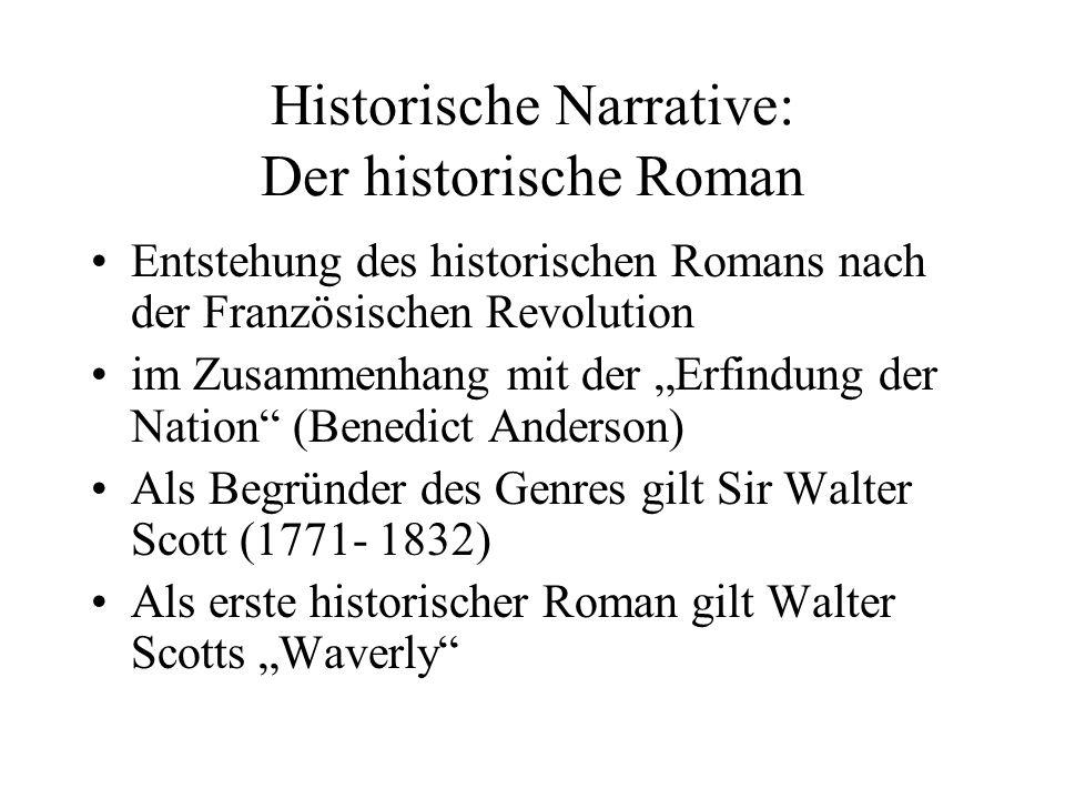 Historische Narrative: Der historische Roman