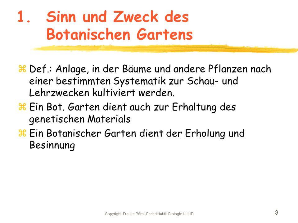1. Sinn und Zweck des Botanischen Gartens