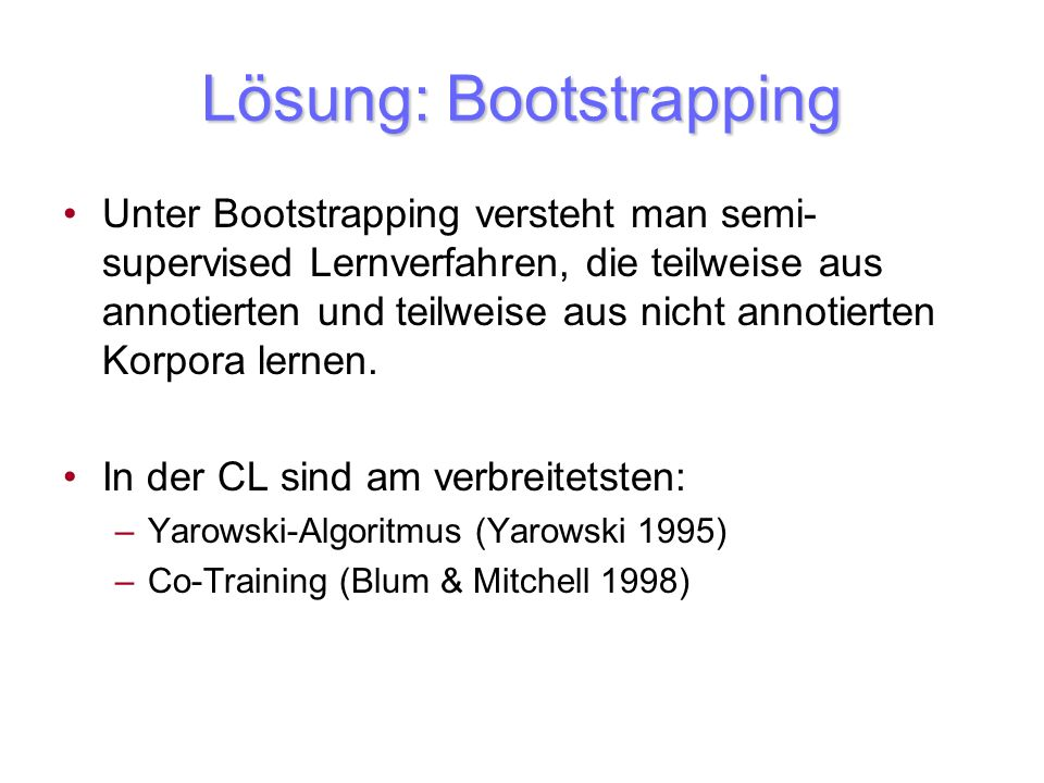 Lösung: Bootstrapping