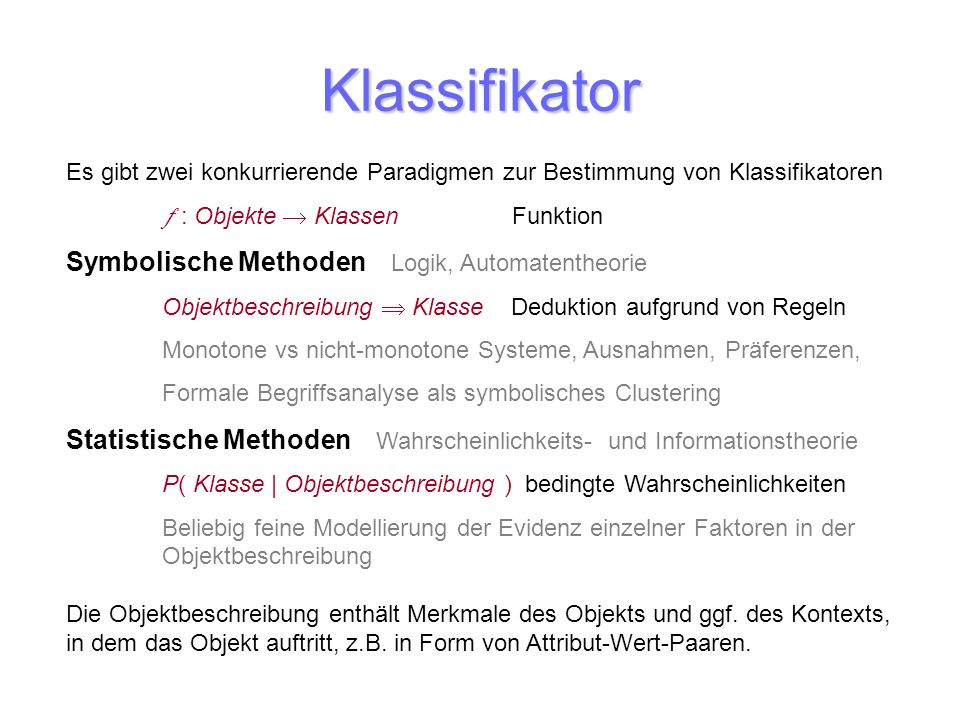 Klassifikator Symbolische Methoden Logik, Automatentheorie
