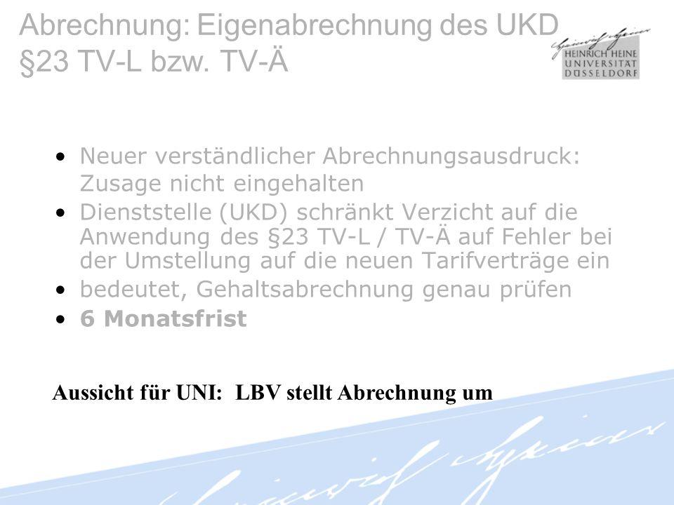 Abrechnung: Eigenabrechnung des UKD §23 TV-L bzw. TV-Ä