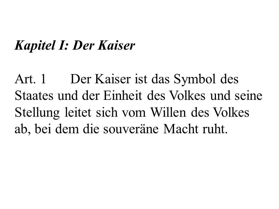 Kapitel I: Der Kaiser