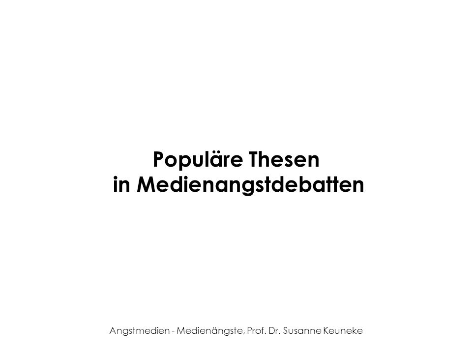 Populäre Thesen in Medienangstdebatten