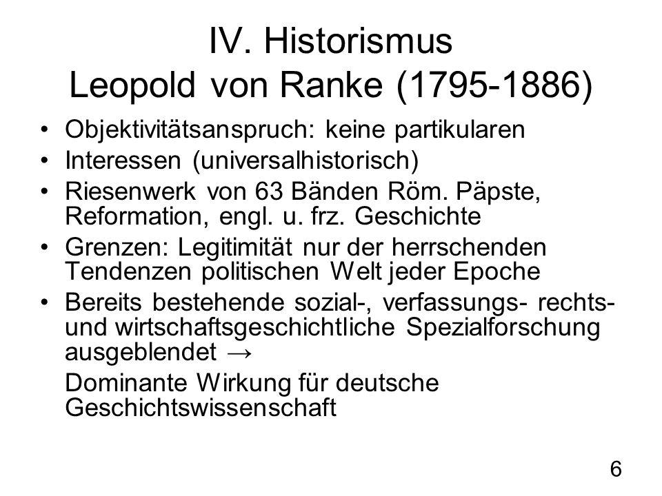 IV. Historismus Leopold von Ranke (1795-1886)