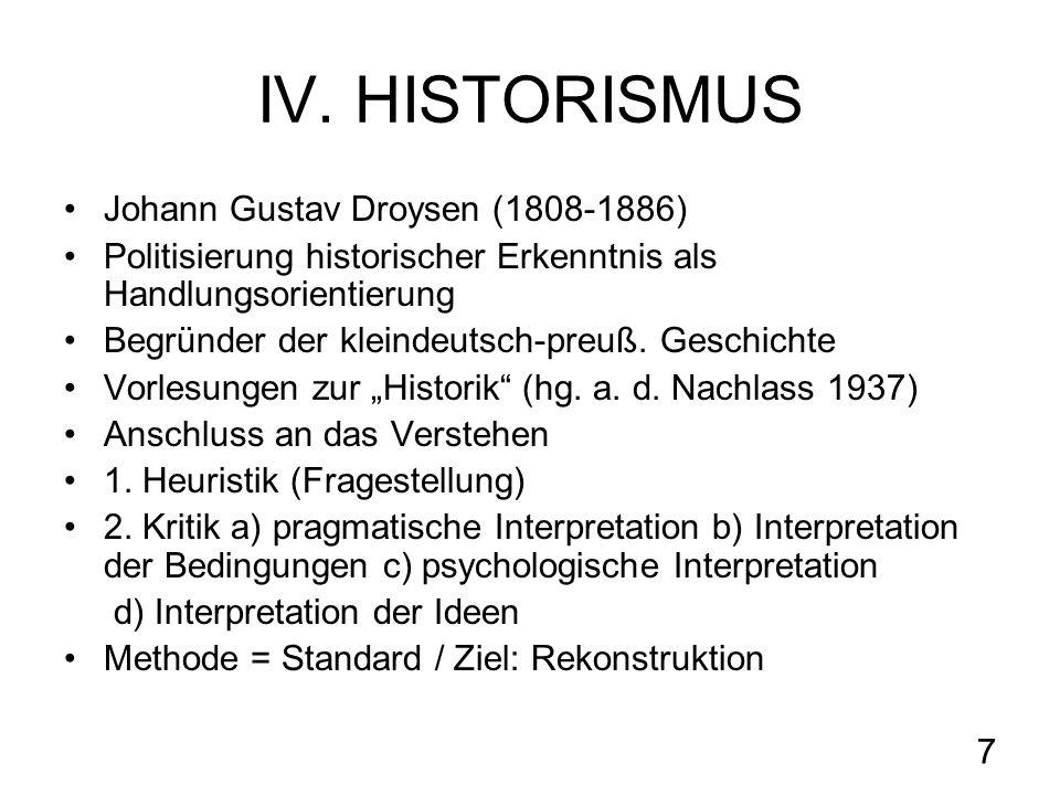IV. HISTORISMUS Johann Gustav Droysen (1808-1886)