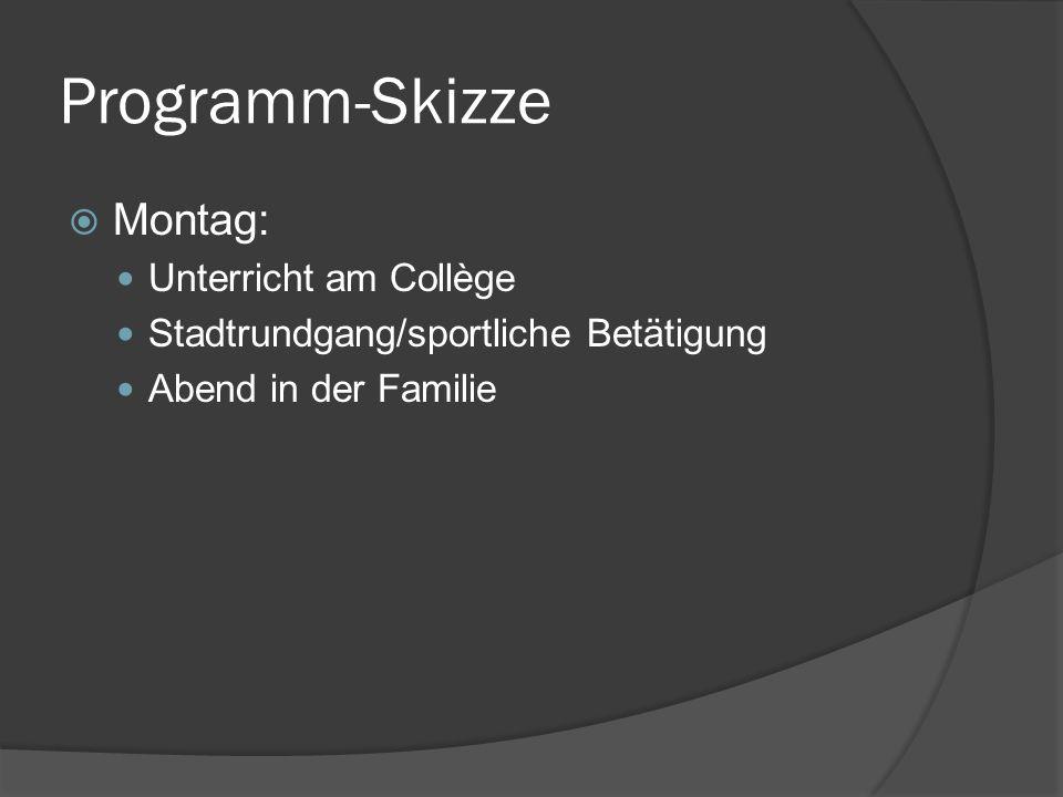 Programm-Skizze Montag: Unterricht am Collège