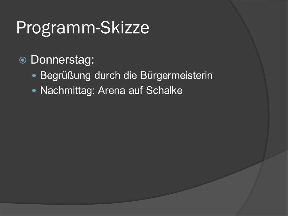Programm-Skizze Donnerstag: Begrüßung durch die Bürgermeisterin