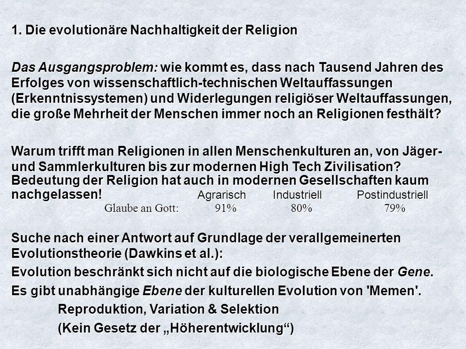 1. Die evolutionäre Nachhaltigkeit der Religion